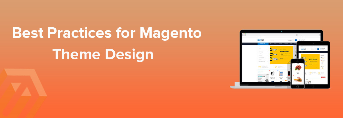 7 Best Practices for Magento Theme Design