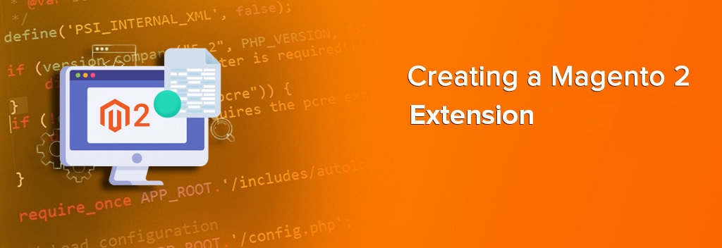 Creating a Magento 2 Extension